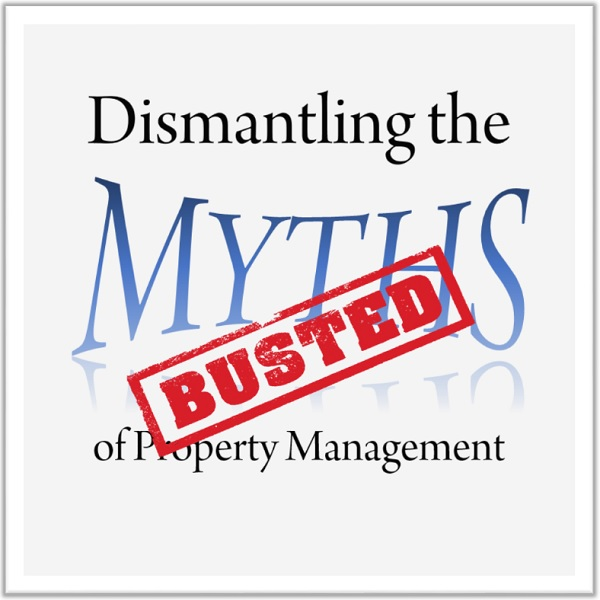Dismantling the Myths of Property Management Robert Locke Crown Investor Institute Training Property Managers