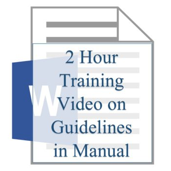 2 Hour Training Video on Guidelines in Manual