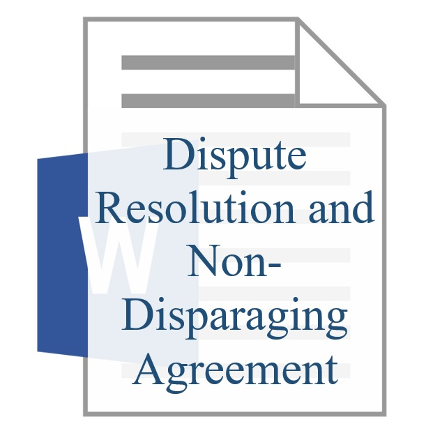 Dispute Resolution and Non-Disparaging Agreement