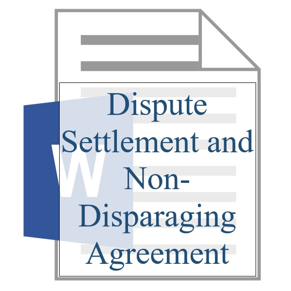 Dispute Settlement And Non Disparaging Agreement Property