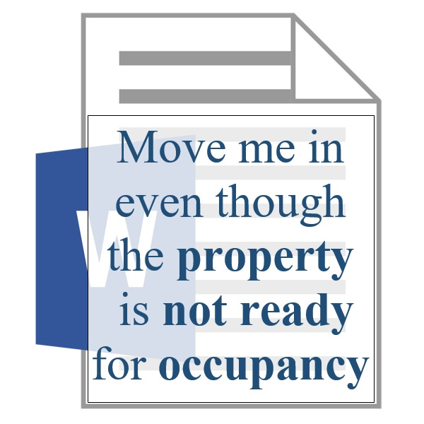Move me in even though the property is not ready for occupancy - Resident Sign Up - Training Property Managers LLC