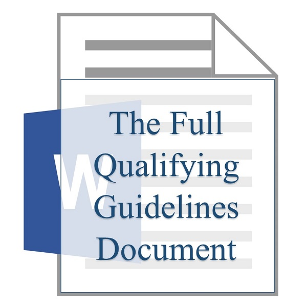 The Full Qualifying Guidelines Document