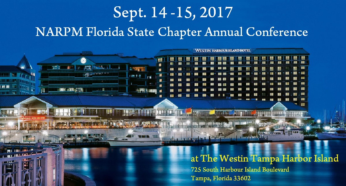 Sept. 14 -15, 2017 NARPM Florida State Chapter Annual Conference at The Westin Tampa Harbor Island