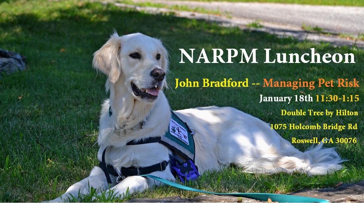 NARPM Atlanta January Meeting and Luncheon John Bradford Managing Pet Risk Training Property Managers