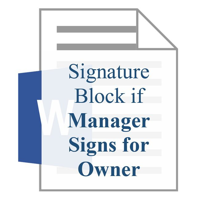 Lease Signature Block if Manager Signs for Owner