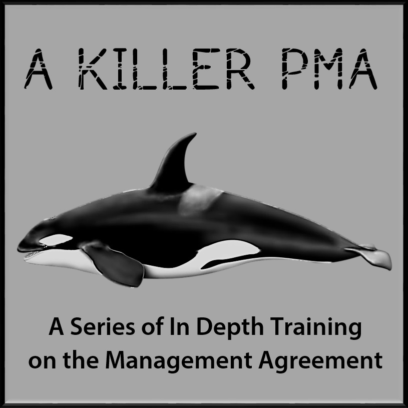 A KILLER PMA Series of In Depth Training on the Management Agreement with Training Property Managers