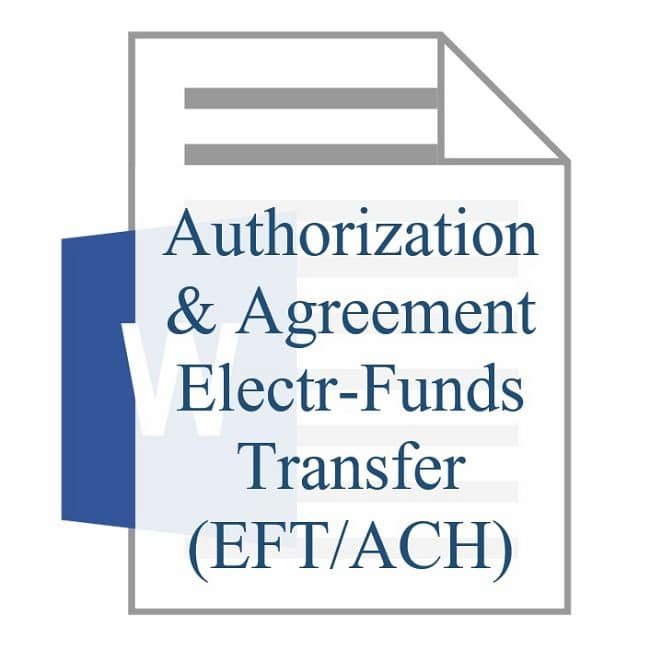 Authorization and Agreement for Automatic Electronic Funds Transfer EFT ACH