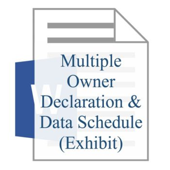 Multiple Owner Declaration & Data Schedule (Exhibit)