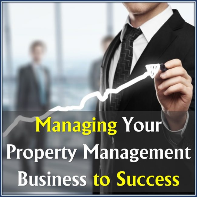 Managing Your Property Management Business to Success