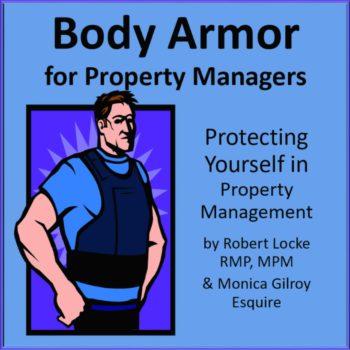 Body Armor Series Monica Gilroy Robert Locke MPM NARPM Training Property Managers