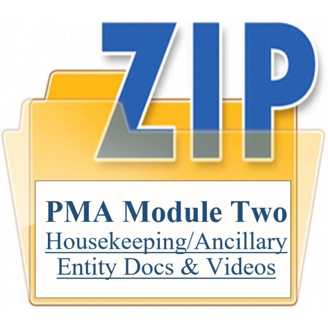 PMA Module Two Housekeeping Ancillary Entity Docs & Videos Training Property Managers