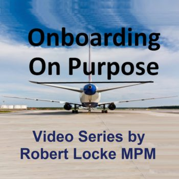 Onboarding on Purpose Video Series by Robert Locke MPM Training Property Managers