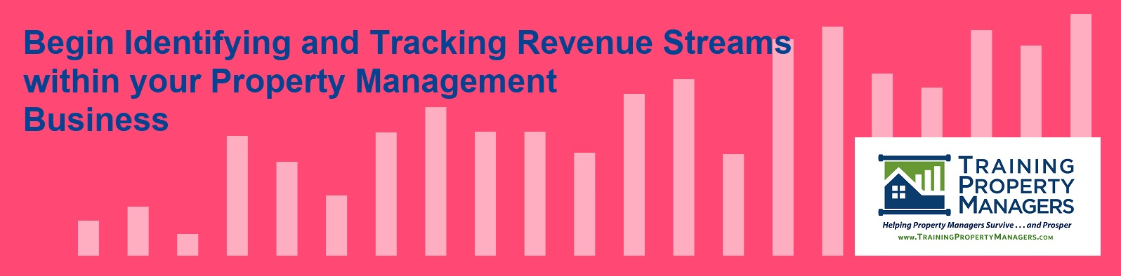 Begin to Identify and Track RevenueStreams within your Property Management Business