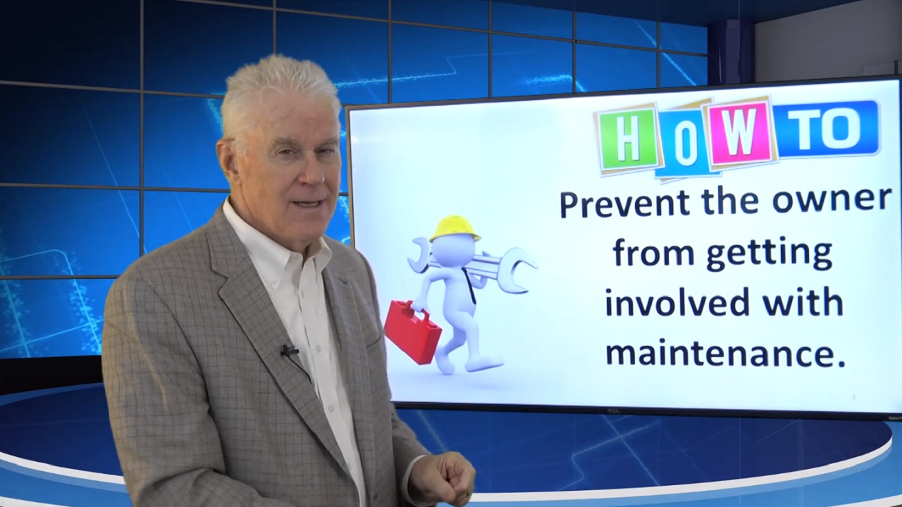 How to Keep Owners from Handling Maintenance Training Property Managers Robert Locke