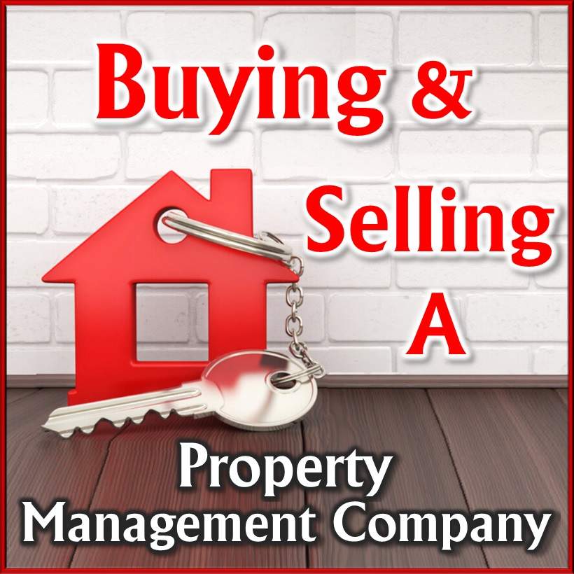 Buying and Selling a Property Management Company