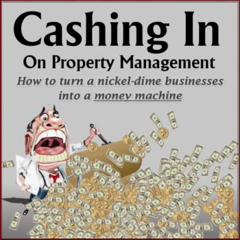 Cashing in on Property Management