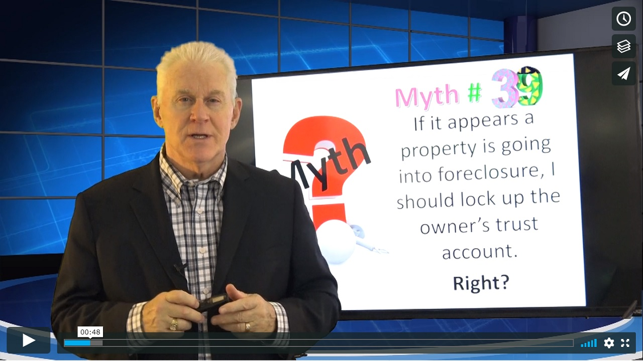 Myth # 39 If it appears a property is going into foreclosure, I can lock up the owner's trust account. Right?