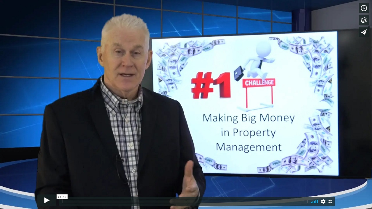 The Number ONE Challenge - Making Big Money in Property Management