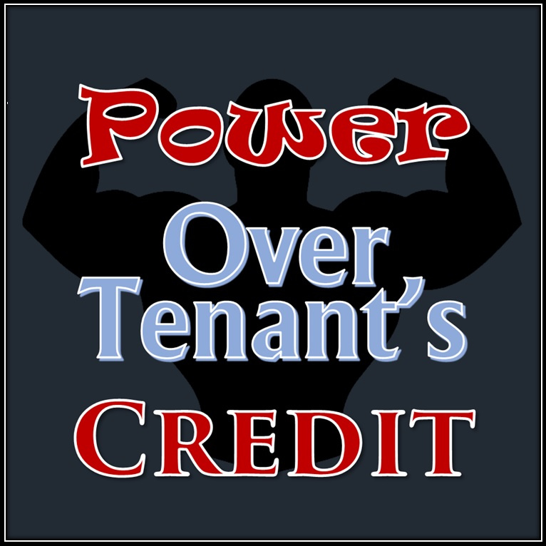 Power Over Tenants Credit as a Property Manager