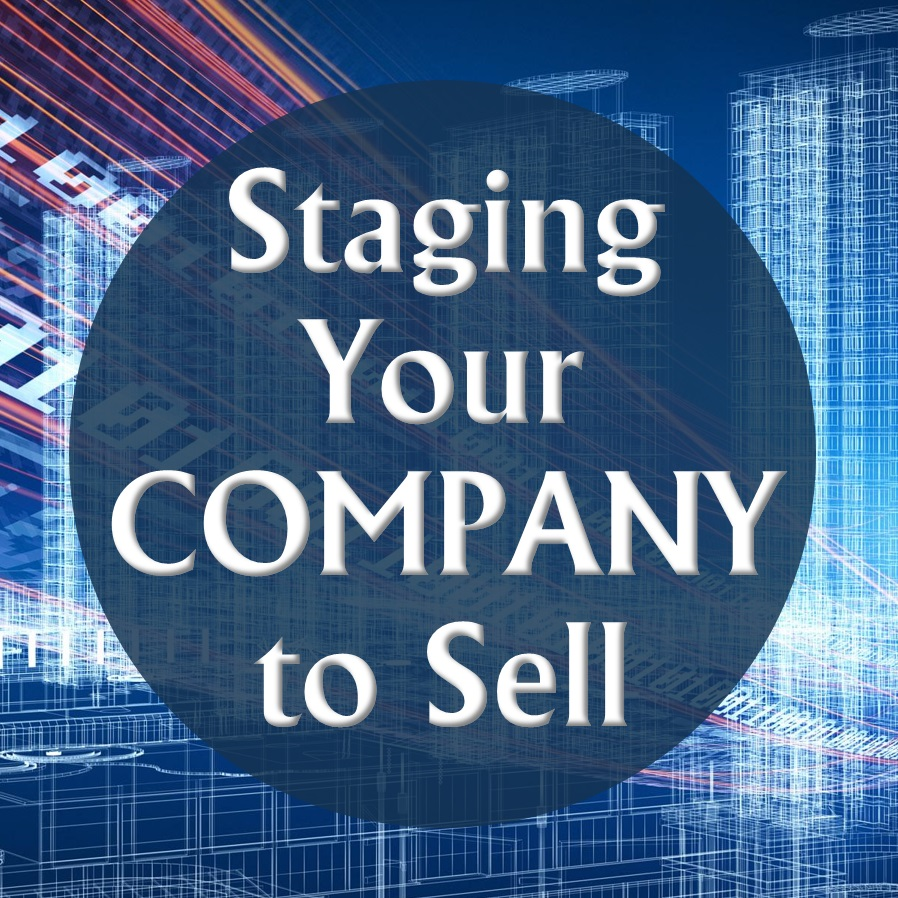 Staging Your Company to Sell